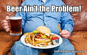 Beer ain't the problem